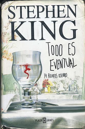 Todo es eventual de Stephen King