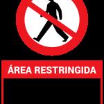 Letrero de Área restringida - sólo personal autorizado
