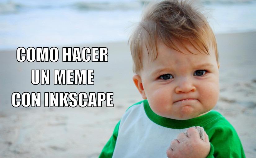 como hacer un meme con inkscape