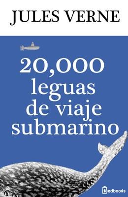 Julio Verne - 20 mil leguas de viaje submarino